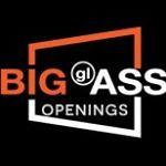 Big Glass  Openings